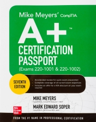 Mike Meyers' CompTIA A+ Cetification Passport (Exams 220-1001 & 220-1002) Front Cover.jpg